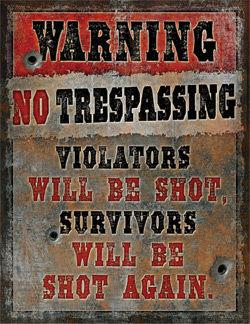 Large Heavy Metal Tin Sign   Warning No Trespassing