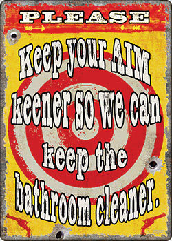Large Tin Sign   Keep Your Aim Keener