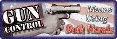 Small Tin Sign   Gun Control 2 Hands