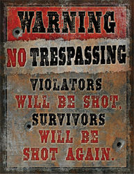 Large Heavy Metal Tin Sign - Warning No Trespassing