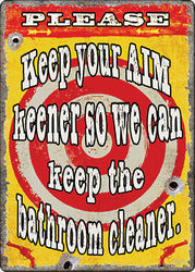 Large Tin Sign - Keep Your Aim Keener