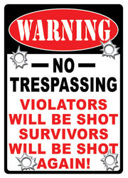 Large Tin Sign - No Trespassing