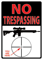Large Tin Sign - No Trespassing, You Are Here