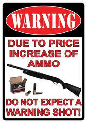 Large Tin Sign - Warning/ Price Increase